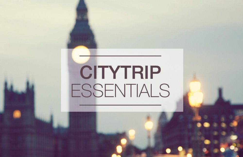 Citytrip essentials